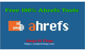 Free  Ahrefs  Tools Lifetimes 100%