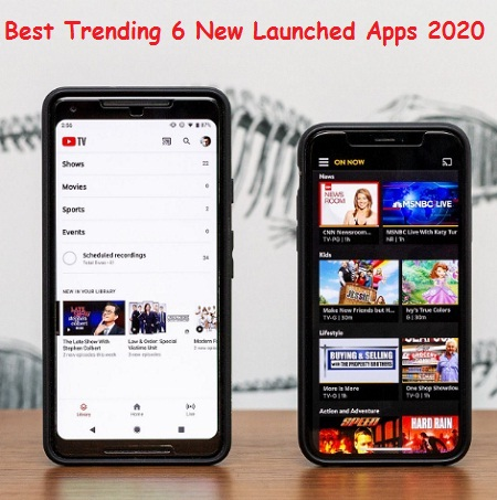 Best Trending 6 New Launched Apps 2020